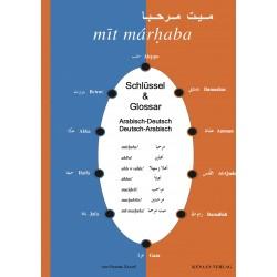 """Schlüssel & Glossar zu """"mīt márḥaba - ميت مرحبا"""" Arabisch-Deutsch, Deutsch-Arabisch (von Osama Zayed)"""