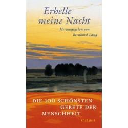 Erhelle meine Nacht (Hrsg. von Bernhard Lang)