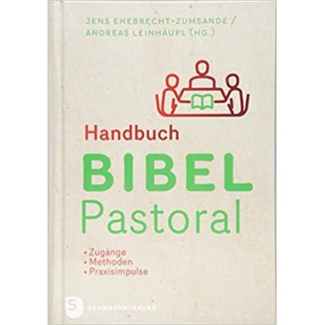 Handbuch Bibelpastroal (Hrsg. von J. Ehbrecht-Zumsande/A. Leinhäupl)