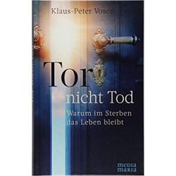 Tor nicht Tod (Klaus-Peter Vosen)