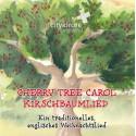 Cherry Tree Carol - Das Kirschbaumlied