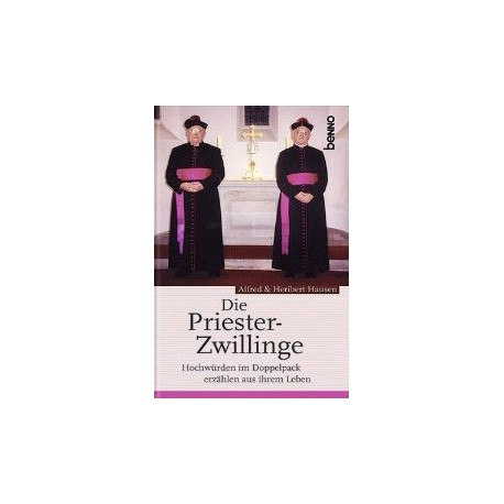 Hausen, Alfred u. Heribert, Die Priesterzwillinge (benno-Verlag) - gebraucht (wie neu)