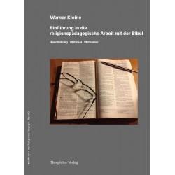 Einführung in die religionspädagogische Arbeit mit der Bibel (von Werner Kleine) - epub-Format