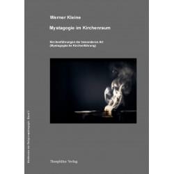 Mystagogie im Kirchenraum (von Werner Kleine) - Broschüre geheftet
