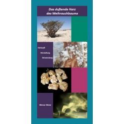 Das duftende Harz des Weihrauchbaums (von Werner Kleine) - Broschüre